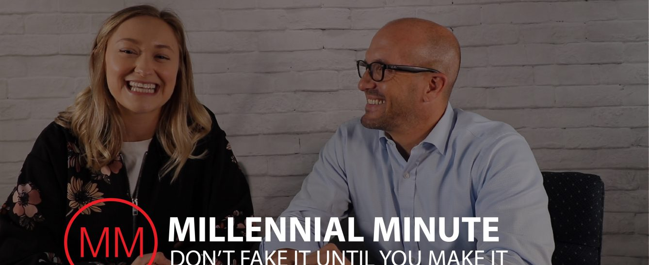 Mike Regina | Millennial Minute - Don't Fake It Until You Make It