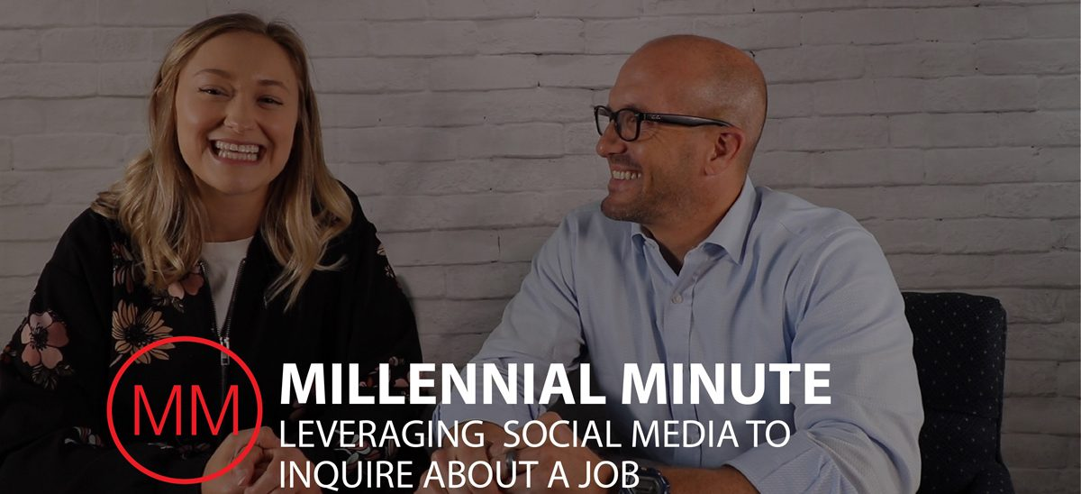 Mike Regina | Millennial Minute - Leveraging Social Media to Inquire About a Job