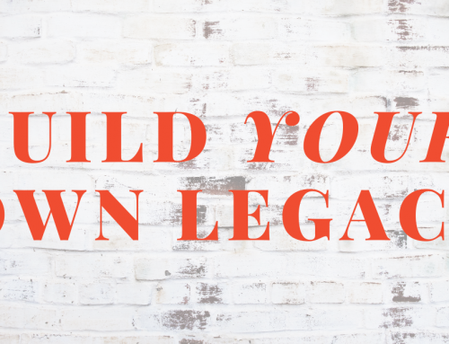 How to Turn Your Passion into Purpose and Build a Lasting Legacy