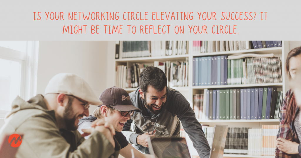 It's Time to Reflect On Your Circle